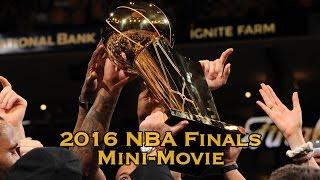 getlinkyoutube.com-2016 NBA Finals Mini-Movie (Full) Cavs Defeat Warriors 4-3