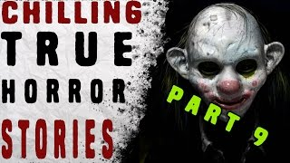 getlinkyoutube.com-5 Chilling True Horror Stories Part 9 (Subscriber Submissions)