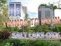 Top 15 Things To Do In Salt Lake City, Utah