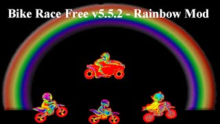 BikeRaceFree v5.5.2 - Rainbow Mod   ALL BIKES UNLOCKED, Except Tournament Bikes