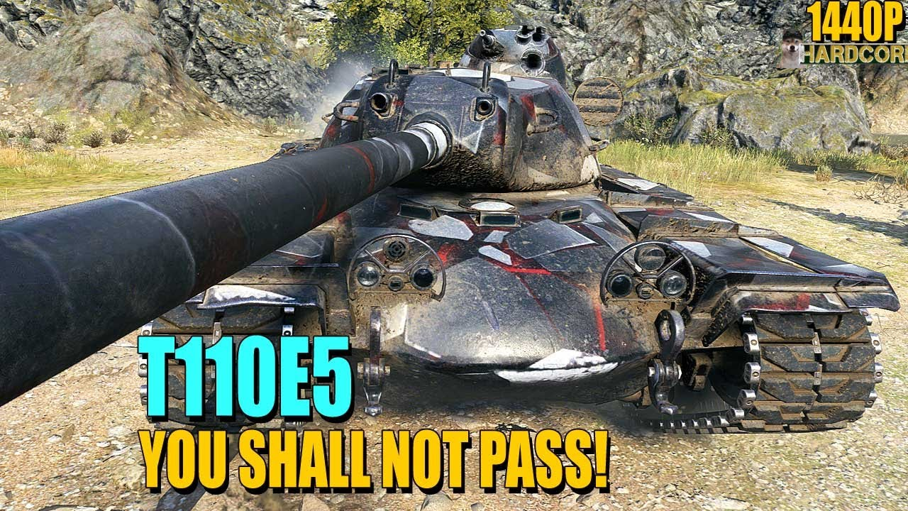 T110E5: You shall not pass!