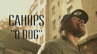 Cahiips - O-Dog