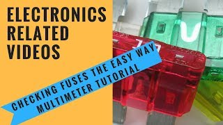 getlinkyoutube.com-Checking fuses the easy way Multimeter tutorial