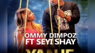 OMMY DIMPOZ FT SEYI SHAY-YANJE (official audio) width=