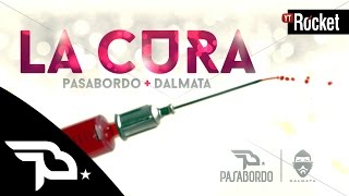 getlinkyoutube.com-La Cura - Pasabordo Ft Dalmata | Video Lyric
