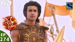 Suryaputra Karn - सूर्यपुत्र कर्ण - Episode 274 - 23rd June, 2016