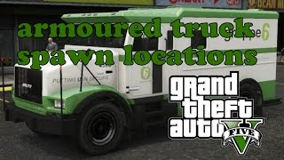 GTA V armoured truck spawn locations for easy cash