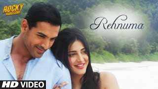 getlinkyoutube.com-REHNUMA Video Song | ROCKY HANDSOME | John Abraham, Shruti Haasan | T-Series