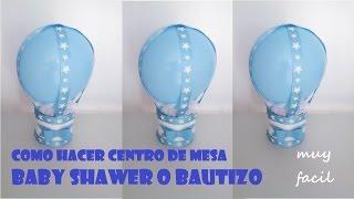 getlinkyoutube.com-COMO HACER CENTRO DE MESA BABY SHOWER Y BAUTIZO