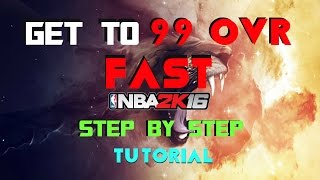 getlinkyoutube.com-Nba2k16 How to get 99 Overall My Player!! Fast Step by Step