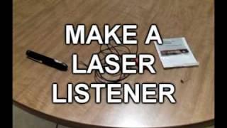 getlinkyoutube.com-Make A Laser Listener!