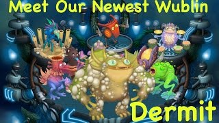 Discover Dermit with me!! Our newest Wublin!!  Jul 29, 2016