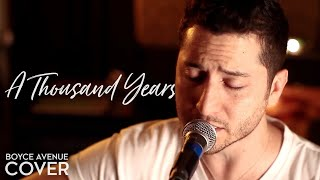 getlinkyoutube.com-A Thousand Years - Christina Perri (Boyce Avenue acoustic cover) on Apple & Spotify