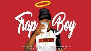 BASE DE RAP  - TRAP BOY  - [TRAP BEAT INSTRUMENTAL]  [2017]