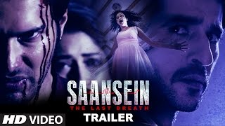 Watch - SAANSEIN Official Trailer || Rajneesh Duggal, Sonarika Bhadoria, Hiten Tejwani & Neetha Shetty
