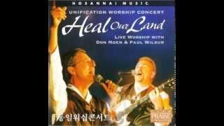 getlinkyoutube.com-Heal Our Land - Don Moen and Paul Wilbur