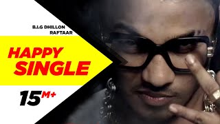 getlinkyoutube.com-Happy Single | B.I.G Dhillon Feat.Raftaar | Latest Punjabi Songs