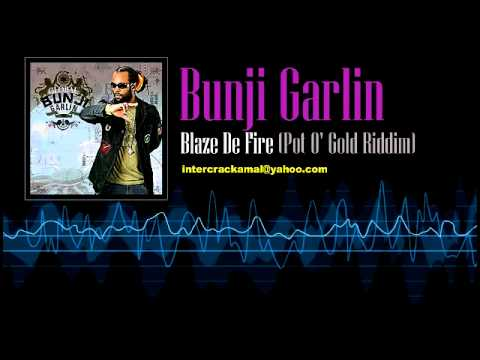 Bunji Garlin - Blaze De Fire (Pot O' Gold Riddim)