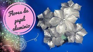 getlinkyoutube.com-Flores de papel aluminio - Aluminum Flowers✿.✿