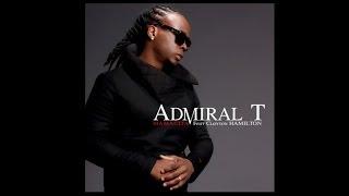 Admiral T - Mamacita (ft. Clayton Hamilton)