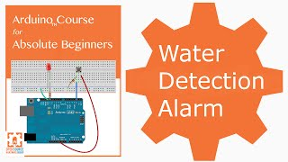 getlinkyoutube.com-Arduino Water Detection Alarm Project