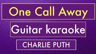 getlinkyoutube.com-One Call Away - Charlie Puth | Karaoke Lyrics (Acoustic Guitar Instrumental)