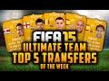TOP 5 TRANSFERS OF THE WEEK! - VERMAELEN, FORSTER, REINA, NAVAS, LÓPEZ! | FIFA 15 Ultimate Team