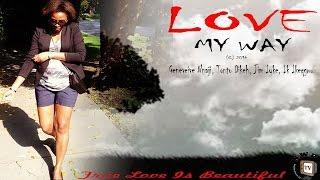 getlinkyoutube.com-Love My Way - Nigerian Nollywood Movie