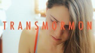 getlinkyoutube.com-OFFICIAL Transmormon Short Documentary