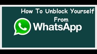 getlinkyoutube.com-How To Get Unblock Yourself From Others WhatsApp Account ! [2016]