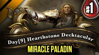 getlinkyoutube.com-Day[9] HearthStone Decktacular #82 - Miracle Paladin P1