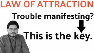 This Is Why Law of Attraction Hasn't Worked For You... Yet! - The Key To Manifestation