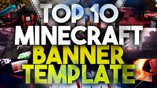 TOP 10 FREE MINECRAFT BANNER TEMPLATE #1 | Photoshop + Downloads