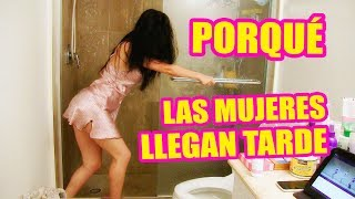 getlinkyoutube.com-Porque las Mujeres llegan Tarde...