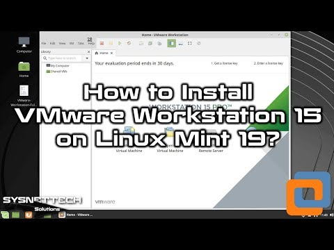 How to Install VMware Workstation 15 Pro in Linux Mint 19.1