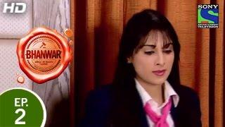 Bhanwar - भंवर - Episode 2 - 11th January 2015