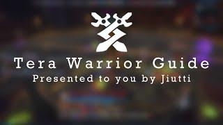 getlinkyoutube.com-TERA | A Definitive Warrior Guide (DPS)