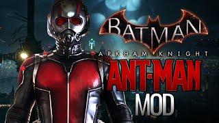 getlinkyoutube.com-Batman: Arkham Knight  - Ant-Man Mod