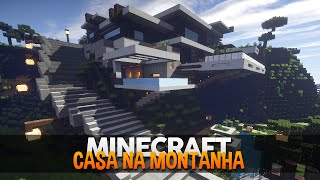 getlinkyoutube.com-Minecraft: Casa na Montanha Moderna! (by makapuchii)