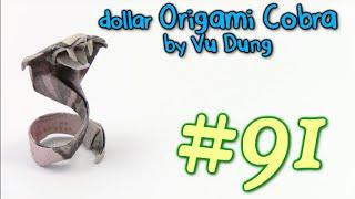 getlinkyoutube.com-Origami Serpente Money Cobra Serpente by Vu Dung - Yakomoga dollar Origami tutorial