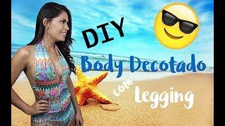 ✂️ DIY TRANSFORME LEGGING EM BODY CAVADO (DECOTE PROFUNDO)