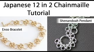 getlinkyoutube.com-Japanese 12 in 2 - Shenandoah & Enso Chainmaille Tutorials