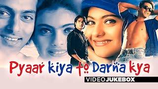 Pyaar Kiya To Darna Kya   Full Video (Jukebox) Songs   Salman Khan, Kajol