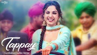 Tappay | Gurshabad, Gurlez Akhtar | Sat Shri Akaal England | Jatinder Shah | New Punjabi Song 2018 width=