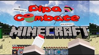 getlinkyoutube.com-Pipa Combate no Minecraft - Soltando Pipa #1