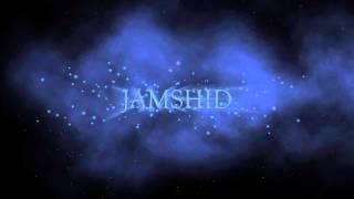 Jamshid - Saniyeh Ha