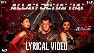 Allah Duhai Hai Song with Lyrics - Race 3 | Salman Khan | JAM8 (TJ) | Latest Hindi Songs 2018
