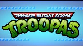 getlinkyoutube.com-Teenage Mutant Koopa Troopas - A TMNT / Super Mario Bros. Mashup
