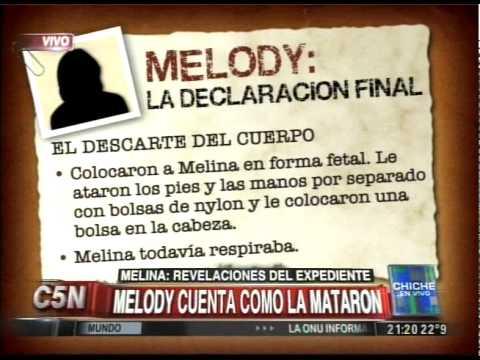 C5N - CHICHE EN VIVO: MELODY CUENTA COMO MATARON A MELINA