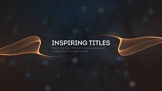 getlinkyoutube.com-Inspiring Titles - After Effects Project